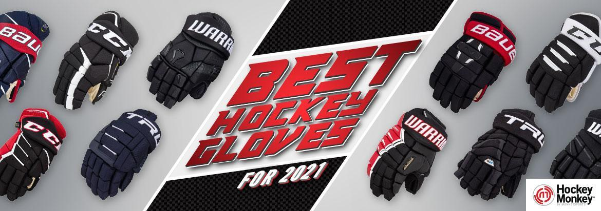 Best Hockey Gloves: Top Ice Hockey Glove Reviews for 2021