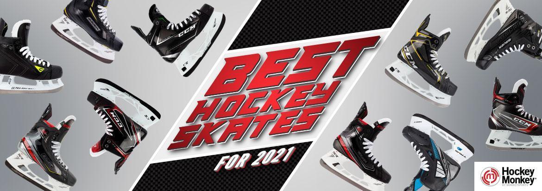 Best Hockey Skates for 2020-21 – Top Ice Hockey Skate Reviews