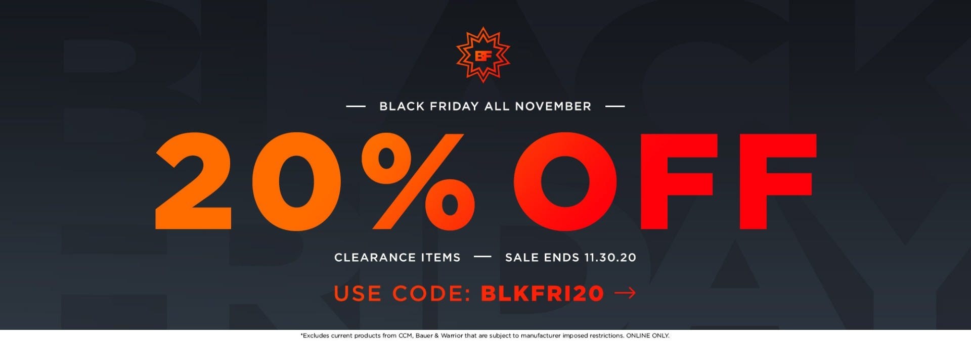 Black Friday All November: 20% off clearance