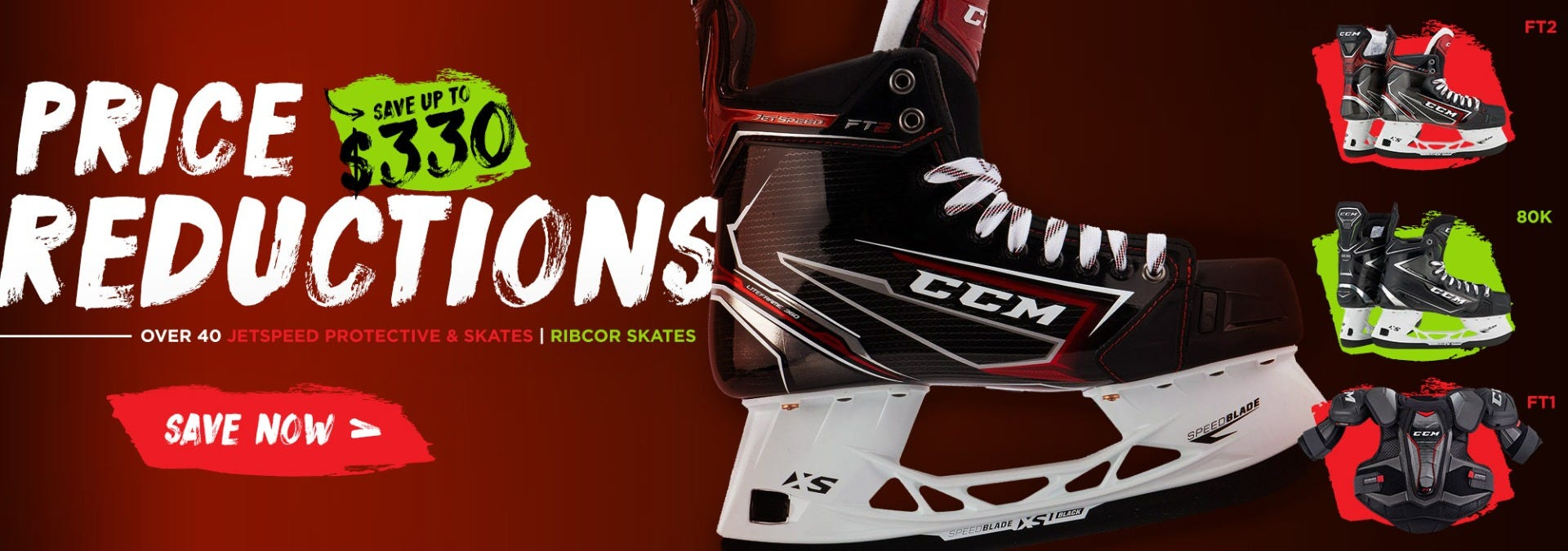 Save up to $330 on over 40 CCM JetSpeed protective & skates and RibCor skates