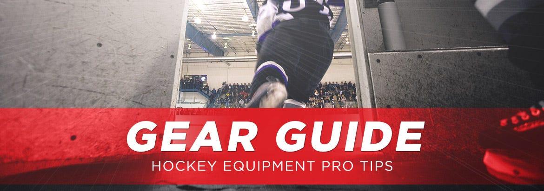 Hockey Equipment Gear Guide